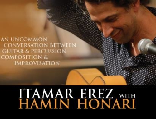 Workshop show : Itamar Erez and Hamin Honari